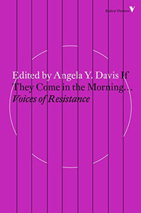 If They Come in the Morning...: Voices of Resistance !! GFBtB DONATION ONLY !!