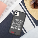 BMW Asshole Biodegradable phone case