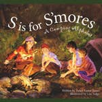 S is for S'Mores  - A Camping Alphabet Book