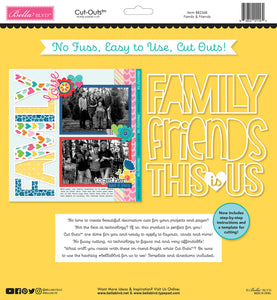 Bella Blvd - Cut Outs - Family & Friends