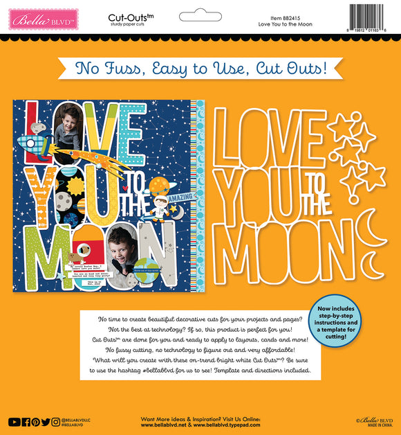 Bella Blvd - Love You to the Moon Cut Outs
