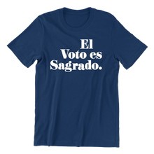 Load image into Gallery viewer, El Voto es Sagrado T-Shirt