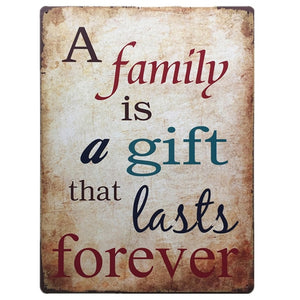 A Family Is A Gift That Lasts Forever, Lovely Vintage Metal Tin Sign, Nostalgic Memory from the Past
