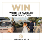 WEDDING PACKAGE WORTH £10,000 - Prize Draw Ticket