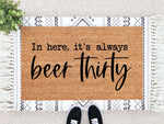 Load image into Gallery viewer, Beer Thirty Doormat