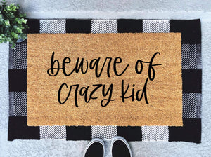 Beware of Crazy Kids Doormat