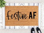 Load image into Gallery viewer, Festive AF Doormat