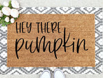 Load image into Gallery viewer, Hey There Pumpkin Doormat
