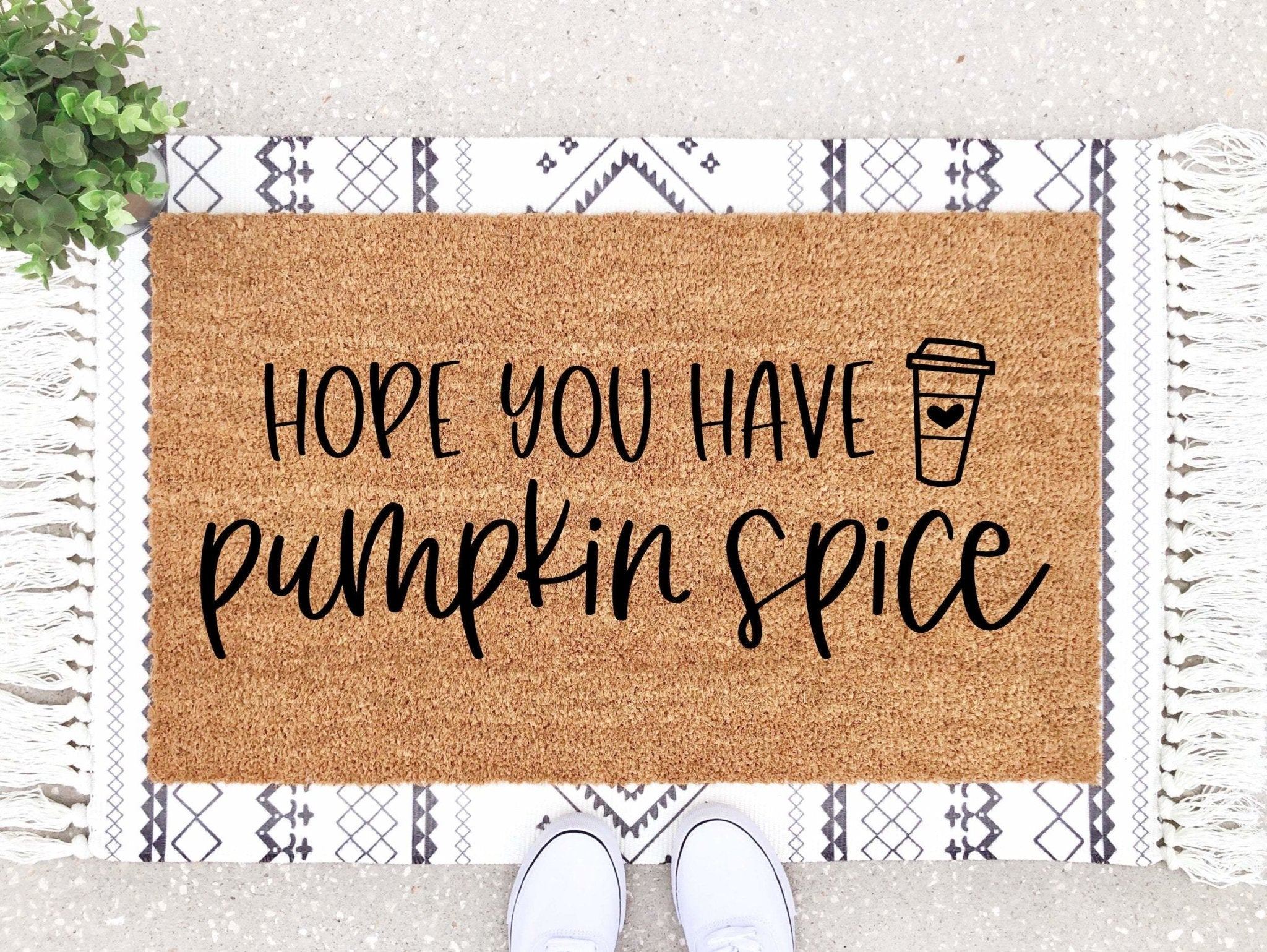 Hope You Have Pumpkin Spice Doormat