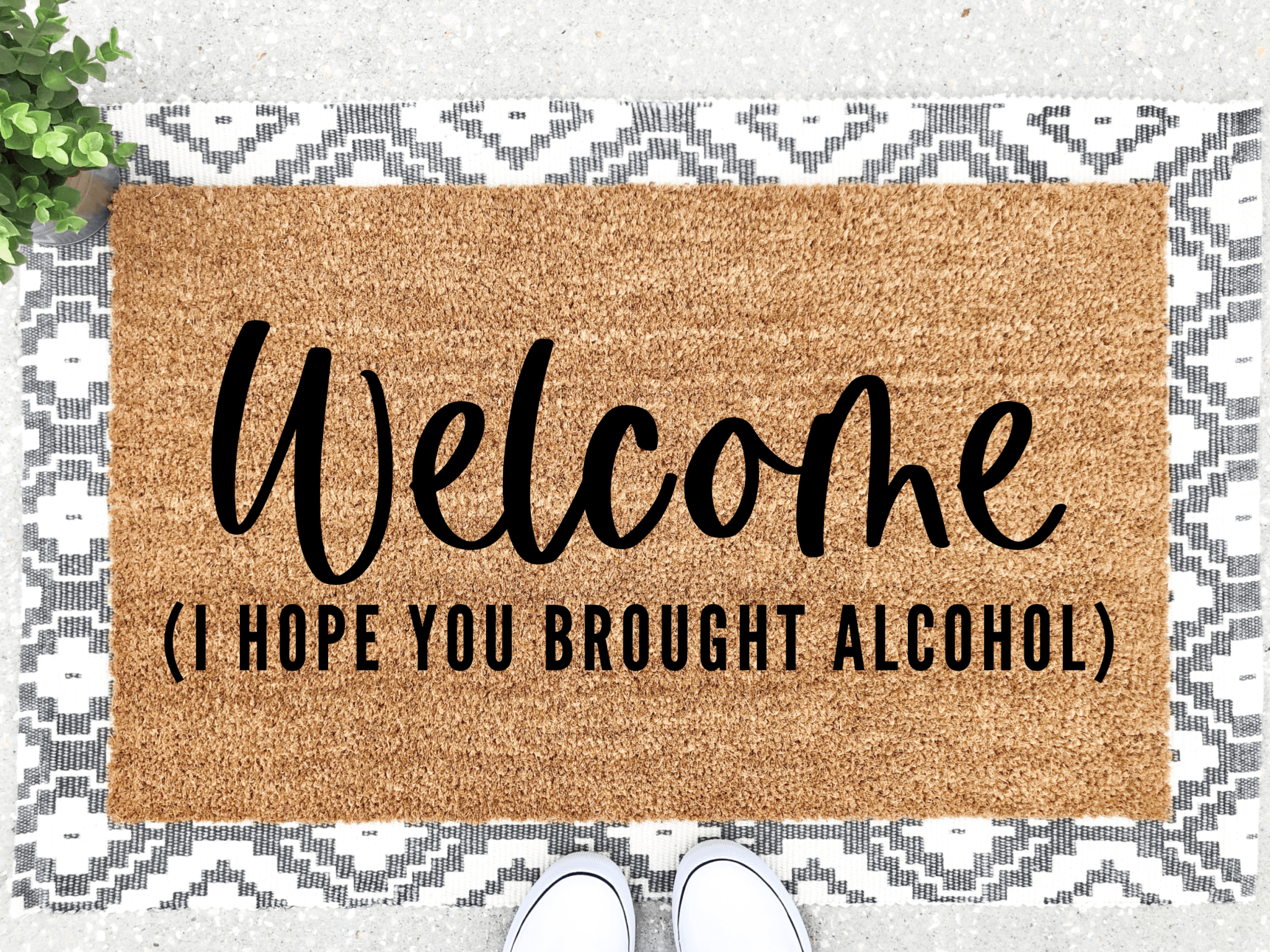 Welcome - I Hope You Brought Alcohol Doormat