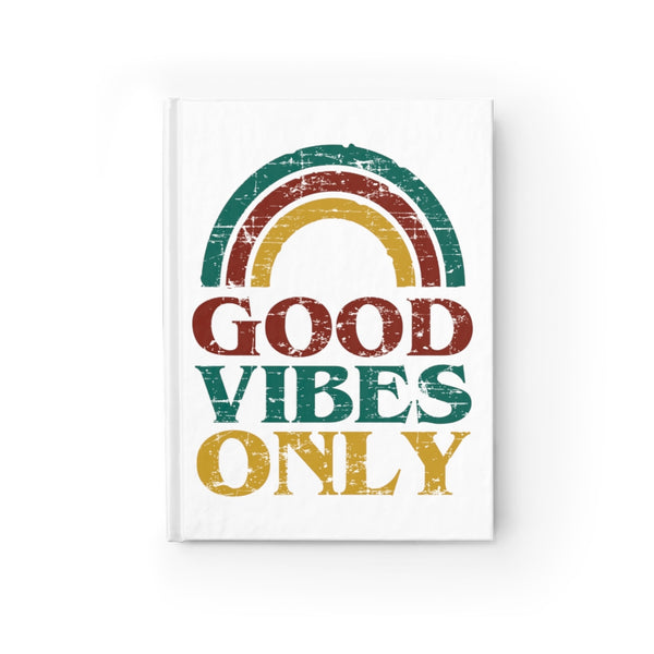 Good Vibes Only Journal - Blank