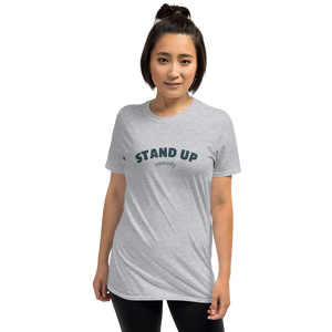 STAND UP - Short-Sleeve Unisex T-Shirt