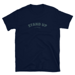 Load image into Gallery viewer, STAND UP - Short-Sleeve Unisex T-Shirt