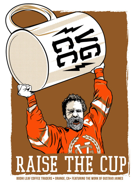 Raise the Cup Print