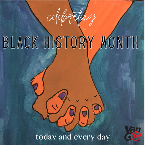 Van Go Black History Month Today and Every Day