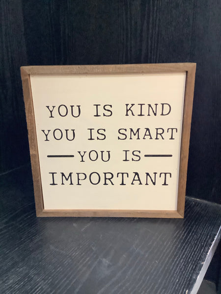 You Is Kind. You Is Smart.