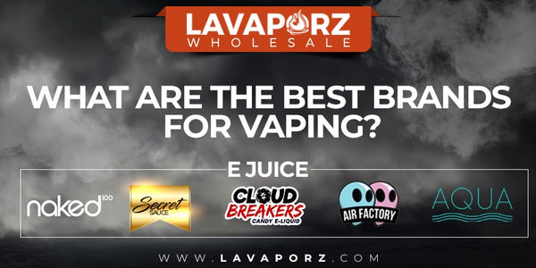 What are the best brands for vaping?