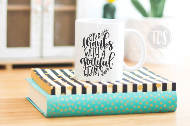 Give Thanks with a Grateful Heart Coffee Mug (CM1011)
