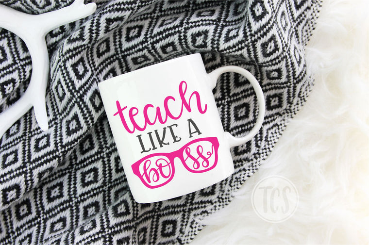 Teach Like a Boss Coffee Mug (CM1021)