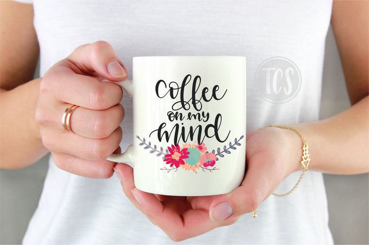 Coffee on my Mind Coffee Mug (CM1032)