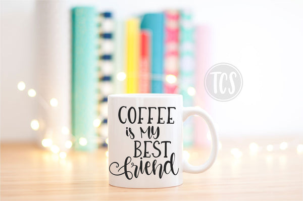 Coffee is my Best Friend Coffee Mug (CM1038)