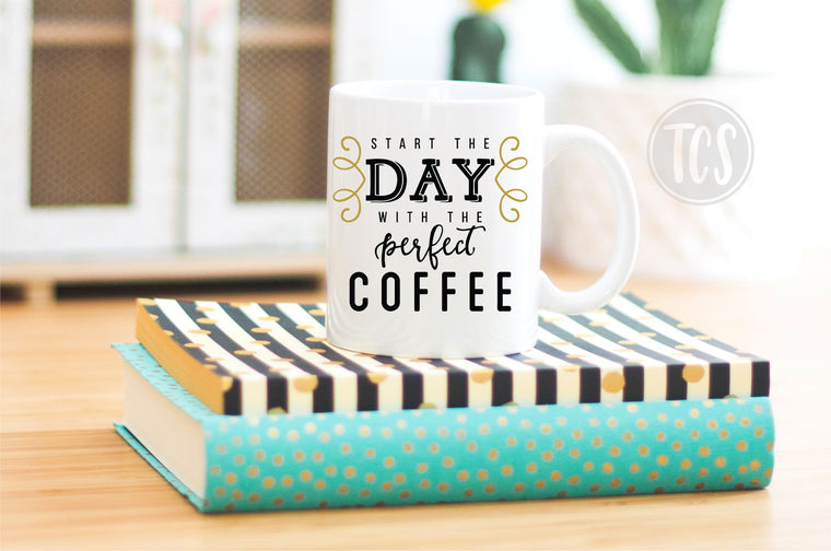 Start the Day with the Perfect Coffee Coffee Mug (CM1045)