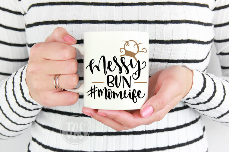 Messy Bun #momlife Coffee Mug (CM1046)