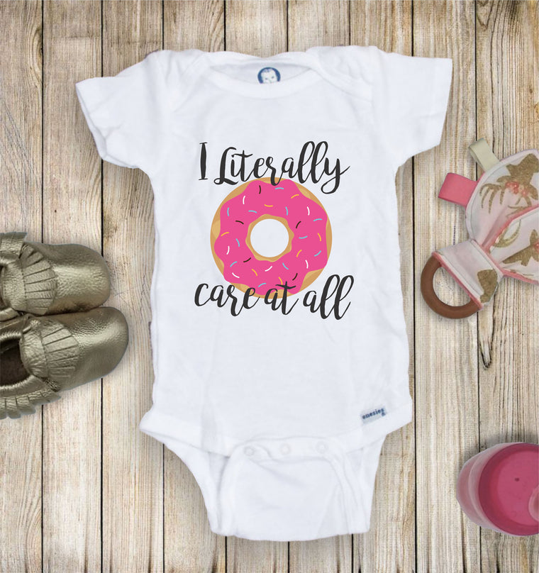 I Literally Donut Care At All Toddler Infant Tee