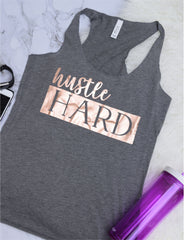Hustle Hard Work Out Tank