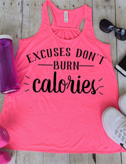 Excuses Dont Burn Calories Work Out Tank