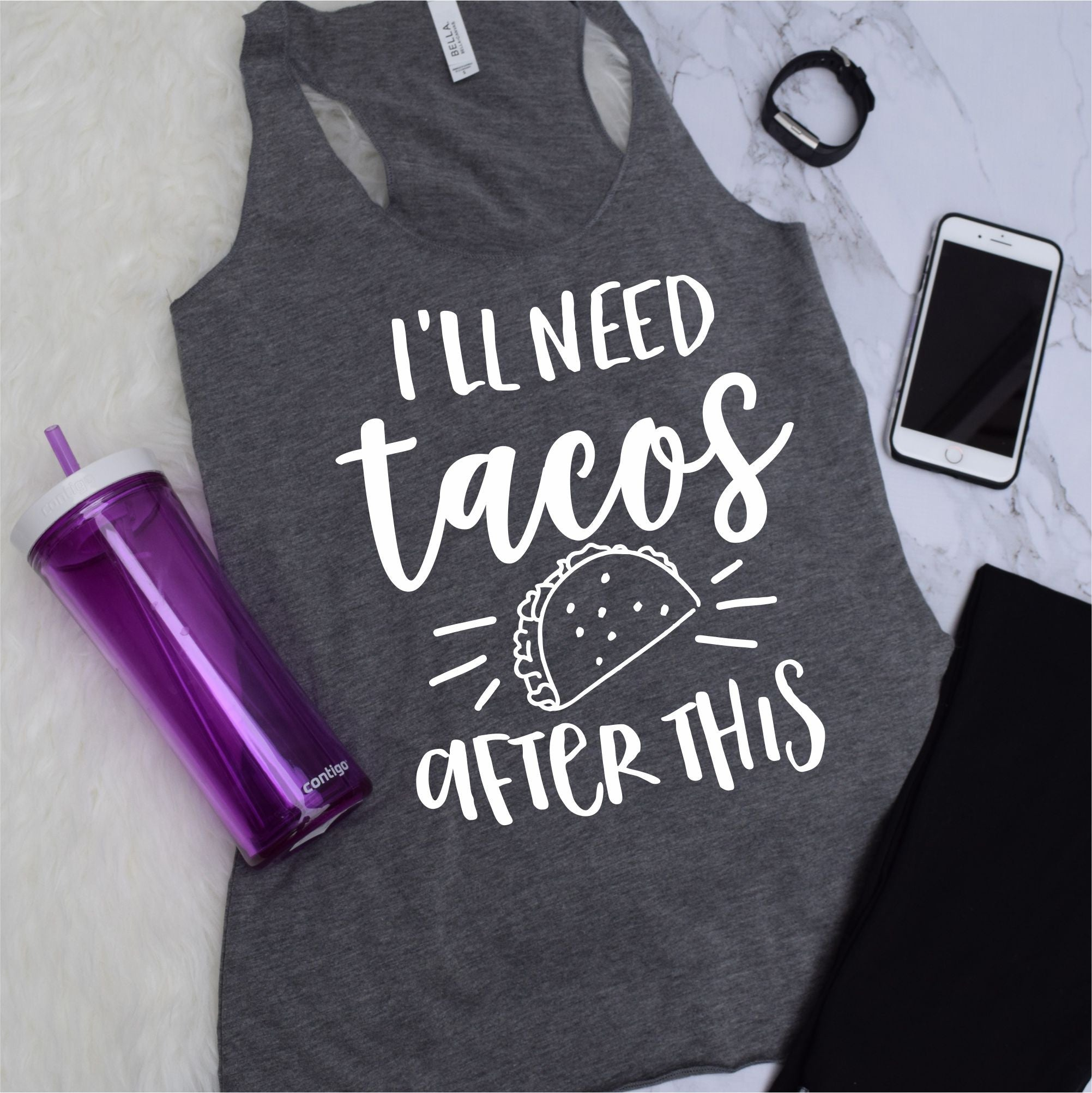 I'll Need Tacos After This Work Out Tank