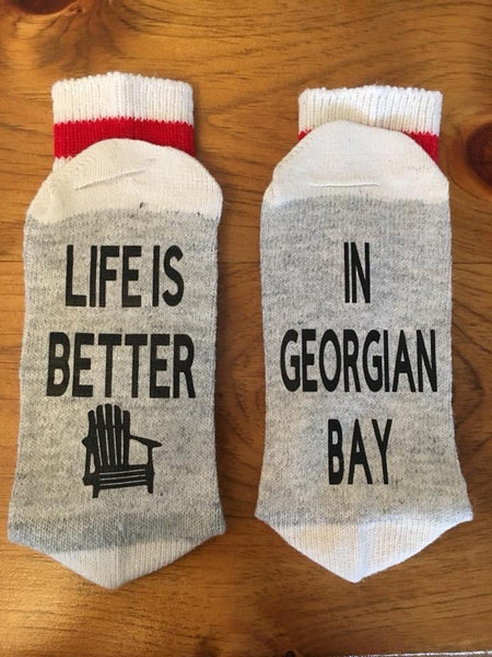 Life is better in Georgian Bay socks