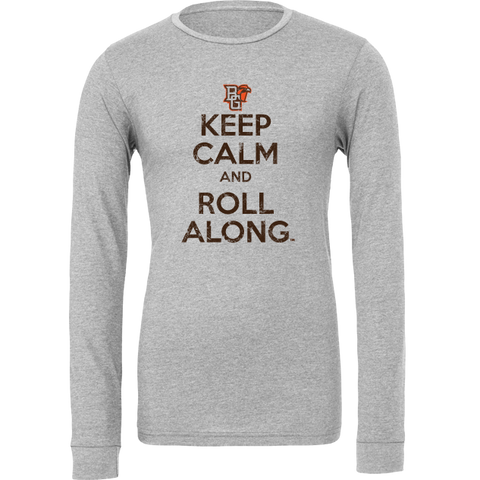 BGSU Keep Calm and Roll Along Long Sleeve T-Shirt