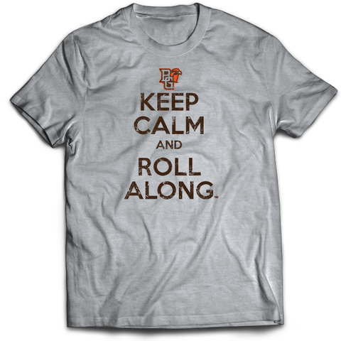 BGSU T-Shirt Keep Calm and Roll Along
