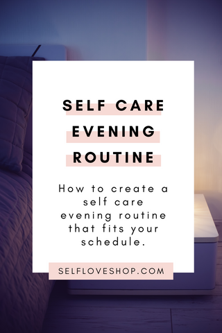 self care evening routine