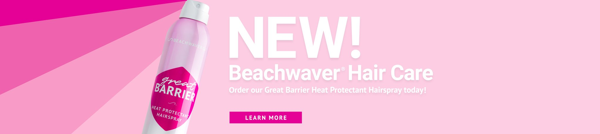 NEW! Beachwaver Hair Care! Order our Great Barrier Heat Protectant Hairspray today! Learn more...