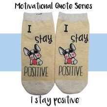"Load image into Gallery viewer, Motivational Quote Series "" I stay positive "" Casual Ankle Socks"