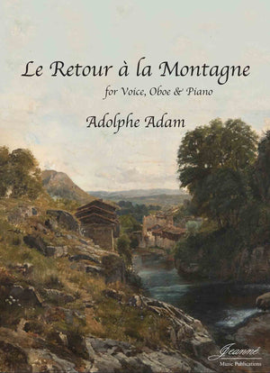 Adam: Le Retour a la Montagne for soprano, oboe and piano