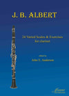 Albert (Anderson): 24 Varied Scales and Exercises for Clarinet