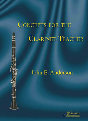 Anderson: Concepts for the Clarinet Teacher, 5th Edition