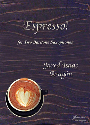 Aragon: Espresso! for Two Baritone Saxophones