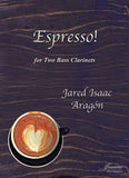 Aragon: Espresso! for Two Bass Clarinets