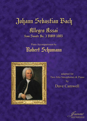 Bach-Schumann-Camwell: Allegro Assai, BWV 1005 for 2 Alto Saxophones and Piano