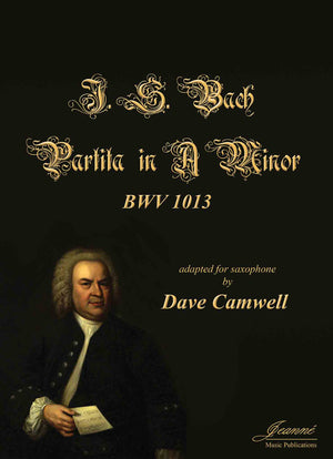 Bach (Camwell): Partita, BWV 1013 adapted for solo saxophone