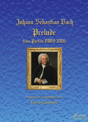 Bach (Camwell): Prelude from Partita BWV 1006 arr. for saxophone solo
