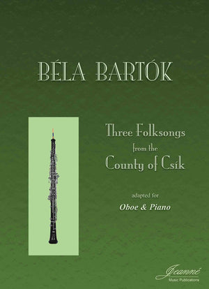 Bartok: Three Folksongs from the County of Csik (adapted for oboe and piano)