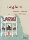 Berlin (Mack): Alexander's Ragtime Band arr. for Clarinet Choir