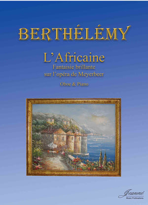 Berthelemy: L'Africaine for Oboe and Piano