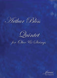 Bliss: Quintet for Oboe and Strings [SCORE]