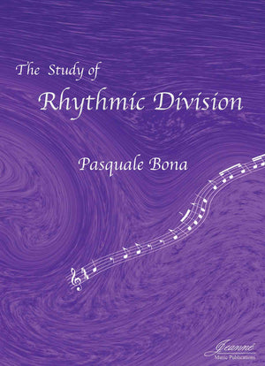 Bona (Anderson): The Study of Rhythmic Division (Treble Clef)